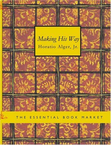 Making His Way (Large Print Edition)