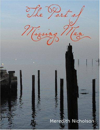 The Port of Missing Men (Large Print Edition)