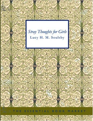 Stray Thoughts for Girls (Large Print Edition)