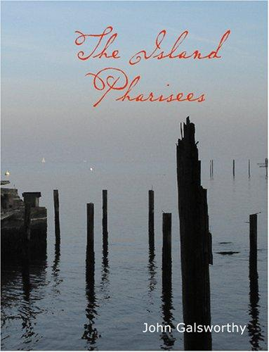 The Island Pharisees (Large Print Edition)