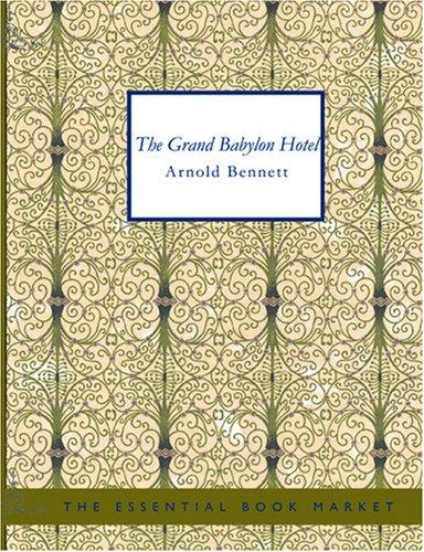 Download The Grand Babylon Hotel (Large Print Edition)