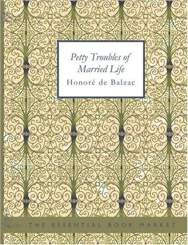 Petty Troubles of Married Life (Large Print Edition)