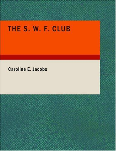 The S. W. F. Club (Large Print Edition)