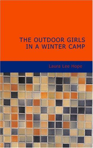 Download The Outdoor Girls in a Winter Camp
