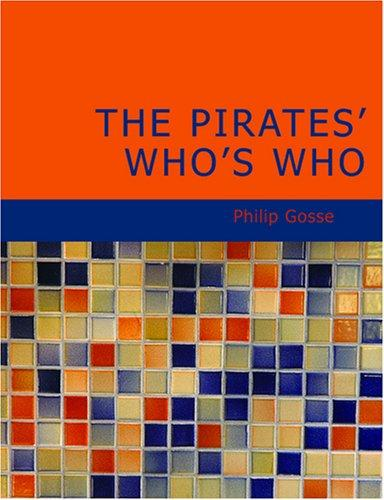 The Pirates' Who's Who (Large Print Edition)