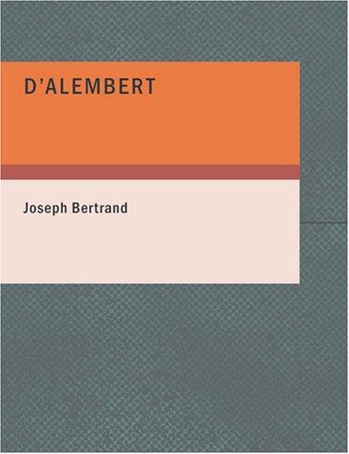 D'Alembert (Large Print Edition)