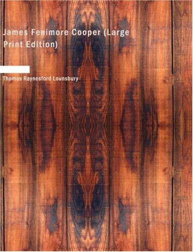 James Fenimore Cooper (Large Print Edition)