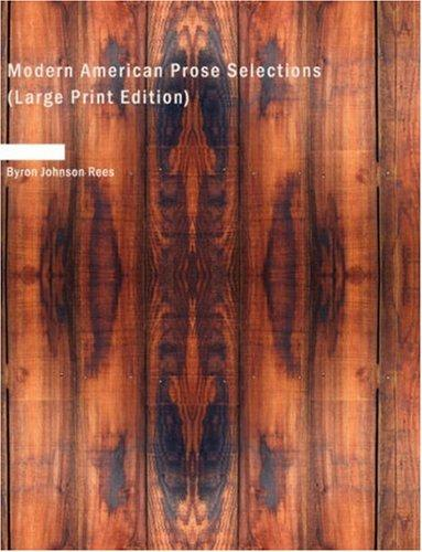 Modern American Prose Selections (Large Print Edition)