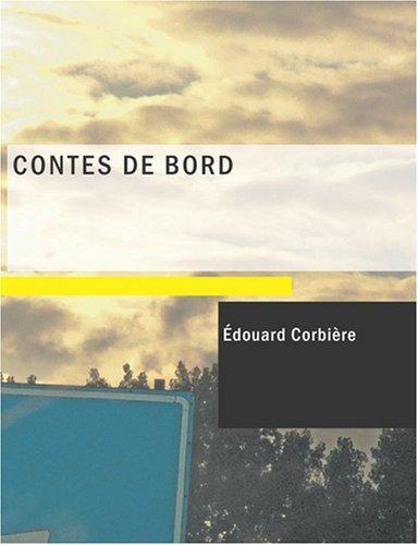 Contes de bord (Large Print Edition)