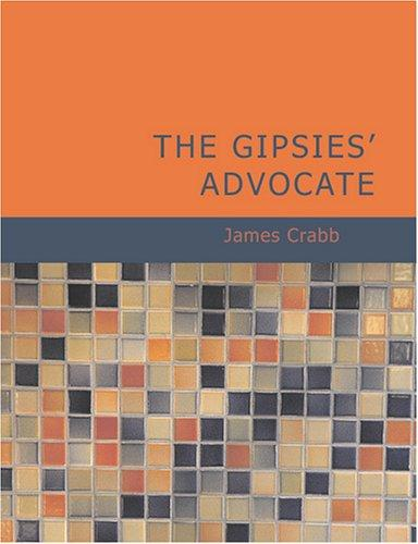 The Gipsies' Advocate (Large Print Edition)