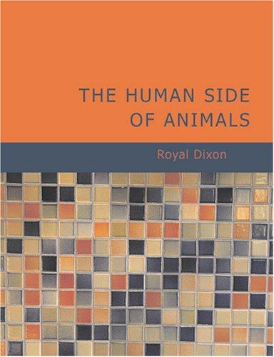 Download The Human Side of Animals (Large Print Edition)