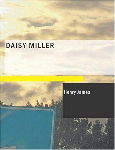 Download Daisy Miller (Large Print Edition)