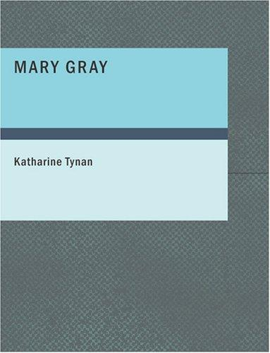 Mary Gray (Large Print Edition)