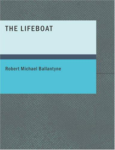 The Lifeboat (Large Print Edition)