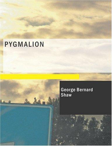 Download Pygmalion (Large Print Edition)