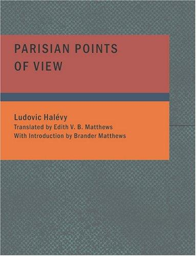 Parisian Points of View (Large Print Edition)
