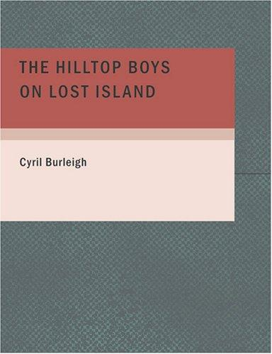 Download The Hilltop Boys on Lost Island (Large Print Edition)