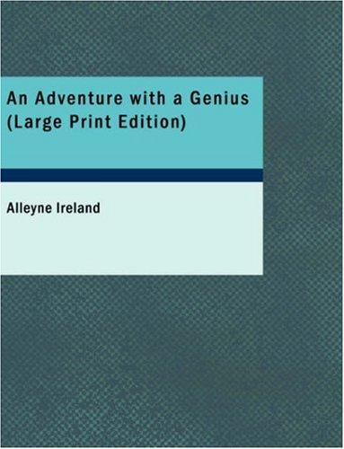 An Adventure with a Genius (Large Print Edition)
