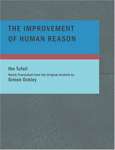 Download The Improvement of Human Reason (Large Print Edition)