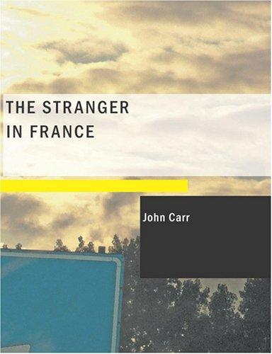 Download The Stranger in France (Large Print Edition)