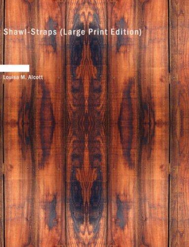 Shawl-Straps (Large Print Edition)