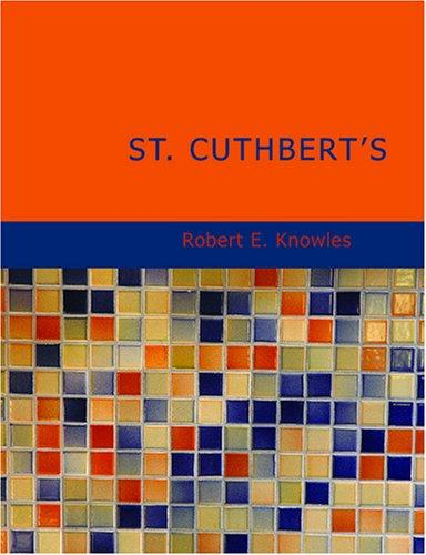 Download St. Cuthbert's (Large Print Edition)