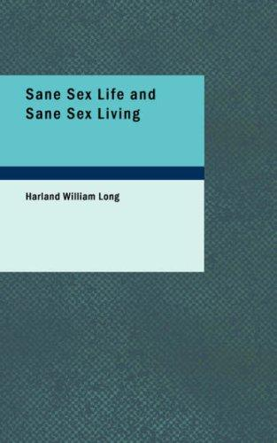 Download Sane Sex Life and Sane Sex Living