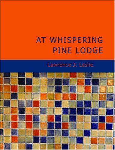Download At Whispering Pine Lodge (Large Print Edition)