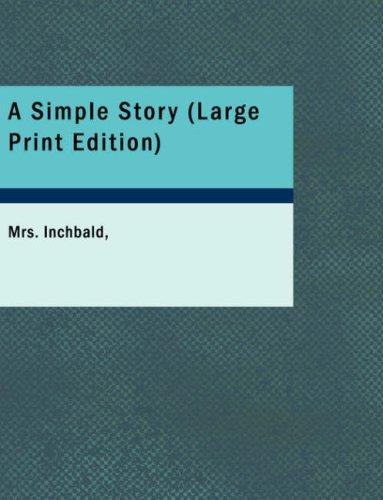 Download A Simple Story (Large Print Edition)