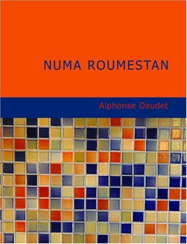 Numa Roumestan (Large Print Edition)