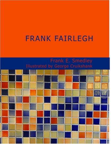 Frank Fairlegh (Large Print Edition)