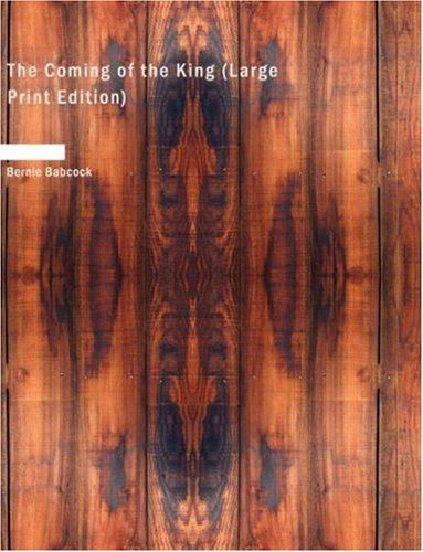 Download The Coming of the King (Large Print Edition)