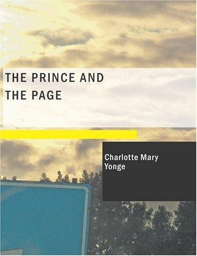 The Prince and the Page (Large Print Edition)