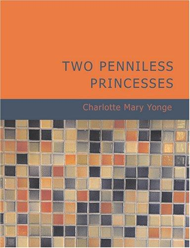 Download Two Penniless Princesses (Large Print Edition)