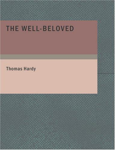 The Well-Beloved (Large Print Edition)