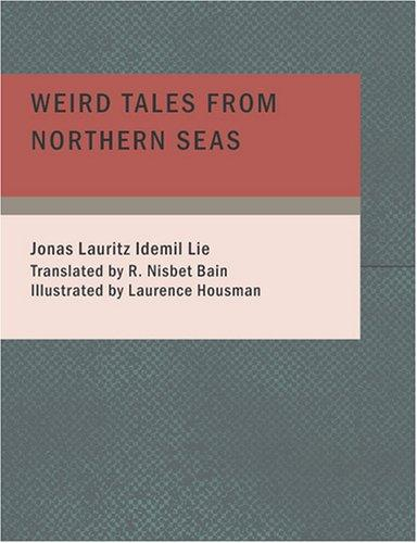 Weird Tales from Northern Seas (Large Print Edition)