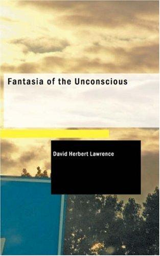 Download Fantasia of the Unconscious