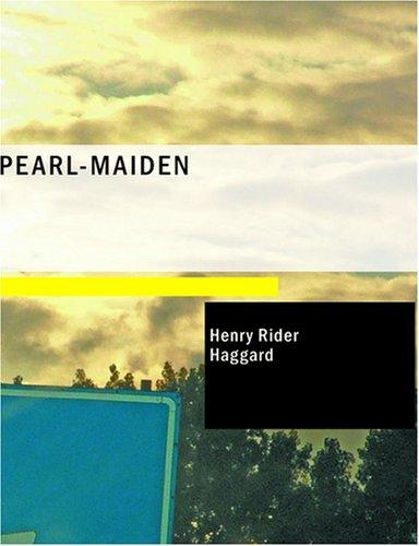 Download Pearl-Maiden (Large Print Edition)