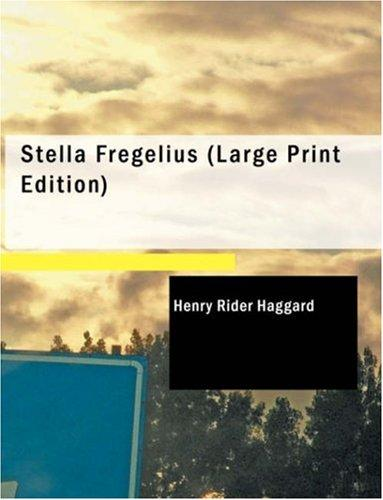 Download Stella Fregelius (Large Print Edition)