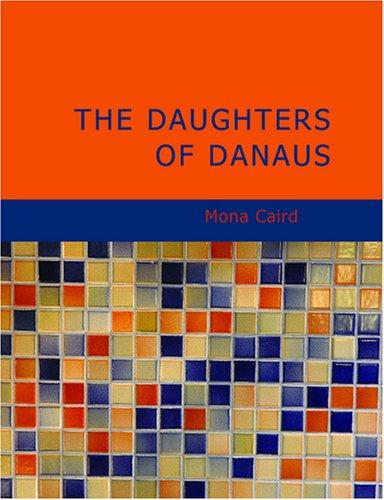 The Daughters of Danaus (Large Print Edition)