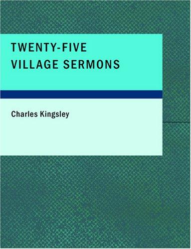 Download Twenty-Five Village Sermons (Large Print Edition)