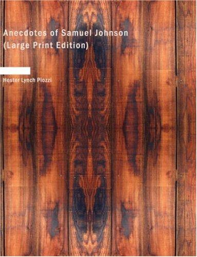 Anecdotes of Samuel Johnson (Large Print Edition)