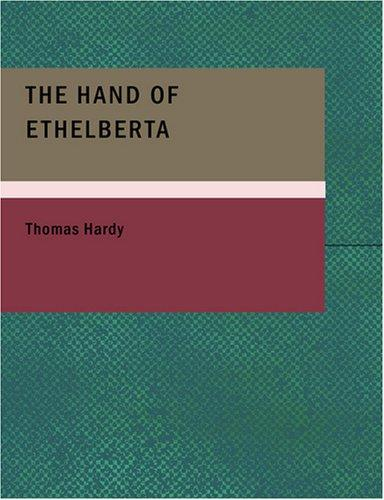 Download The Hand of Ethelberta (Large Print Edition)