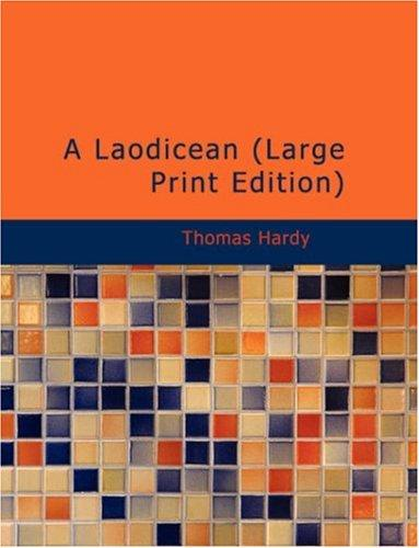 A Laodicean (Large Print Edition)