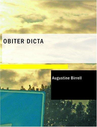 Obiter Dicta (Large Print Edition)