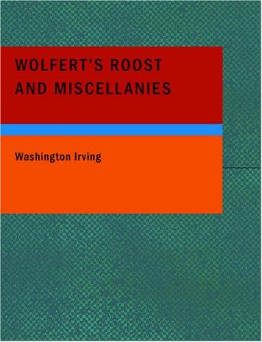 Wolfert's Roost and Miscellanies (Large Print Edition)