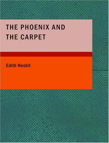 The Phoenix and the Carpet (Large Print Edition)