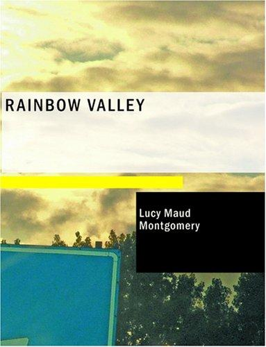 Rainbow Valley (Large Print Edition)