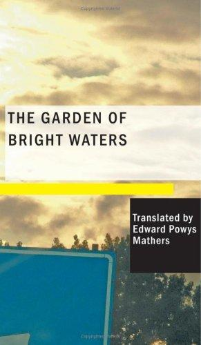 The Garden of Bright Waters (Large Print Edition)