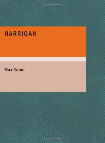 Harrigan (Large Print Edition)